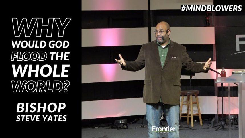 Why Would God Flood the Whole World