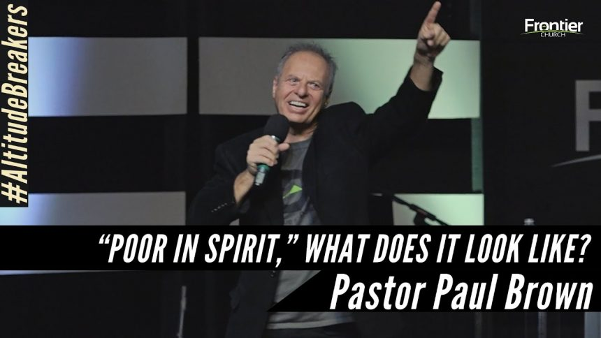 """Poor in the Spirit,"" What Does it Look Like?"