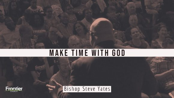 Make Time With God