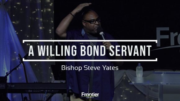 A Willing Bondservant