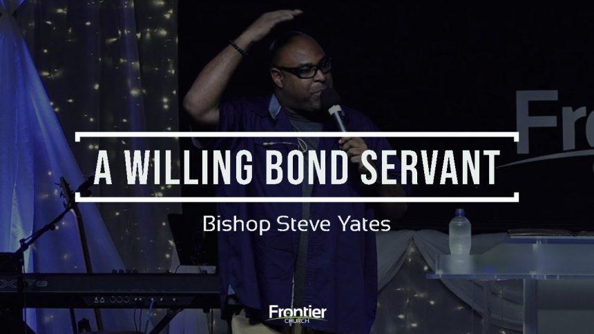 A Willing Bondservant