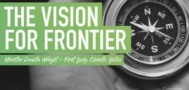 The Vision for Frontier