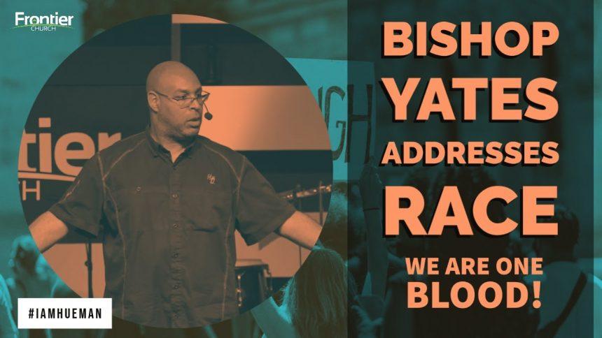 Bishop Yates Addresses Race