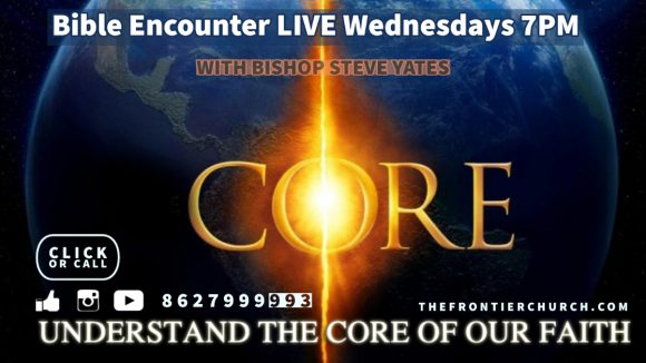Core: Understand the Core of Your Faith: What is Truth? Part 1