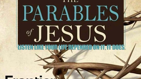 The Parables of Jesus- Now is Not the Time to Give Up, But to GET UP!