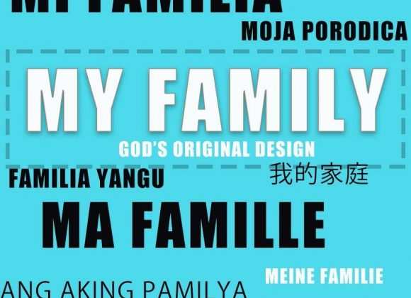 My Family: God's Original Design – Loving your Family Enough to Bless Them