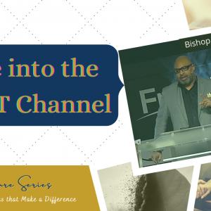 Tune Into the RIGHT Channel – The Signature Series