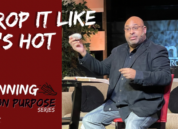 Drop it Like it's Hot – Running on Purpose