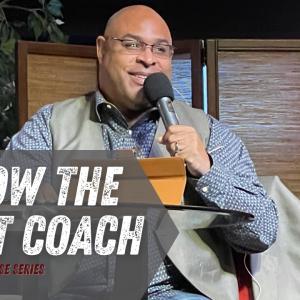 Follow the Right Coach