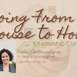 Going From House to Home – Part 2